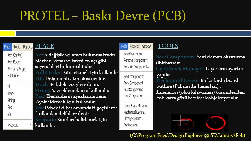 PROTEL – Baskı Devre (PCB)
