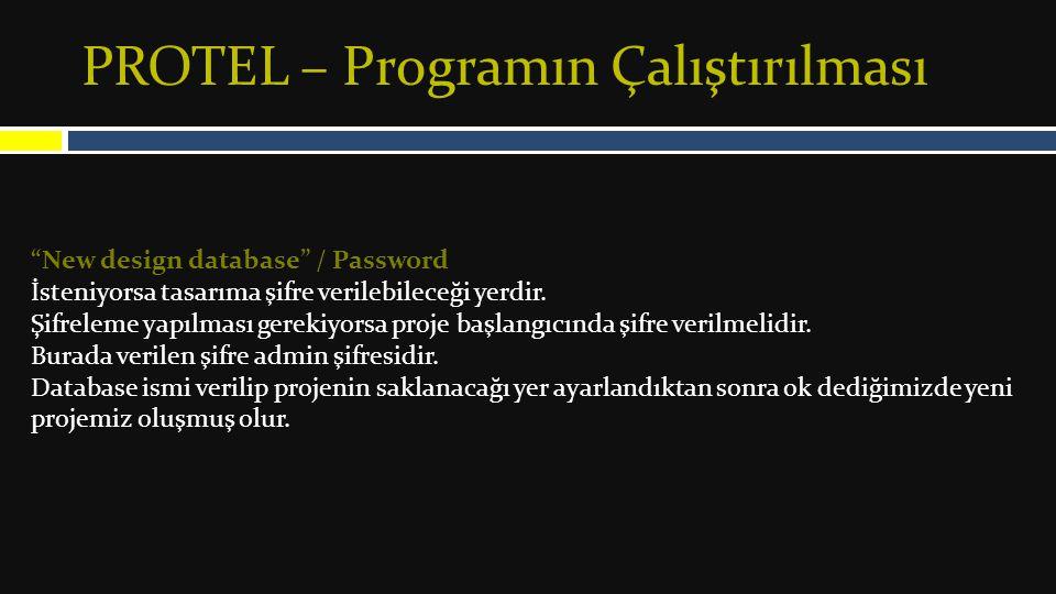 PROTEL – Programın Çalıştırılması