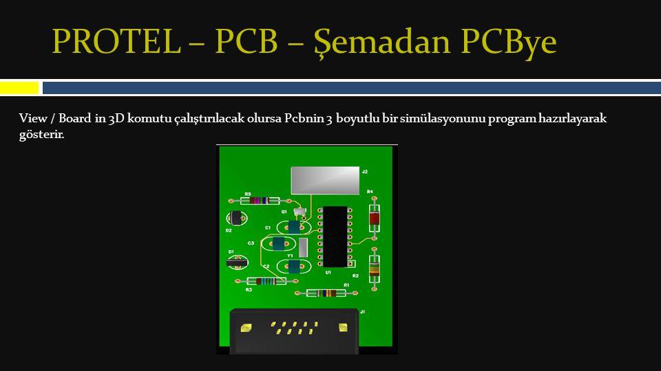 PROTEL – PCB – Şemadan PCBye
