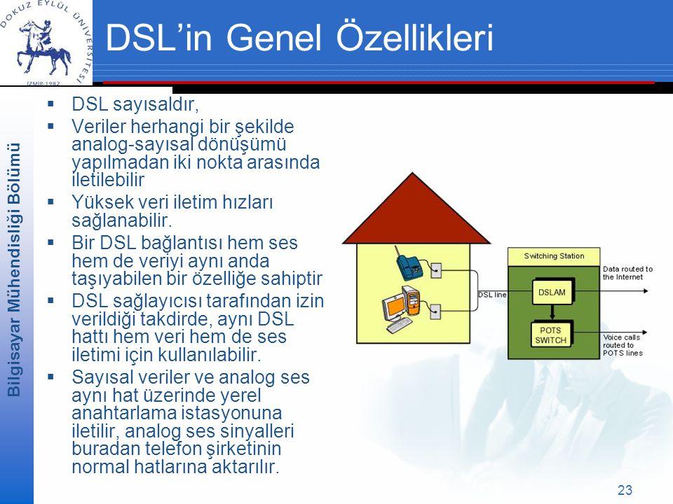 DSL'in Genel Özellikleri