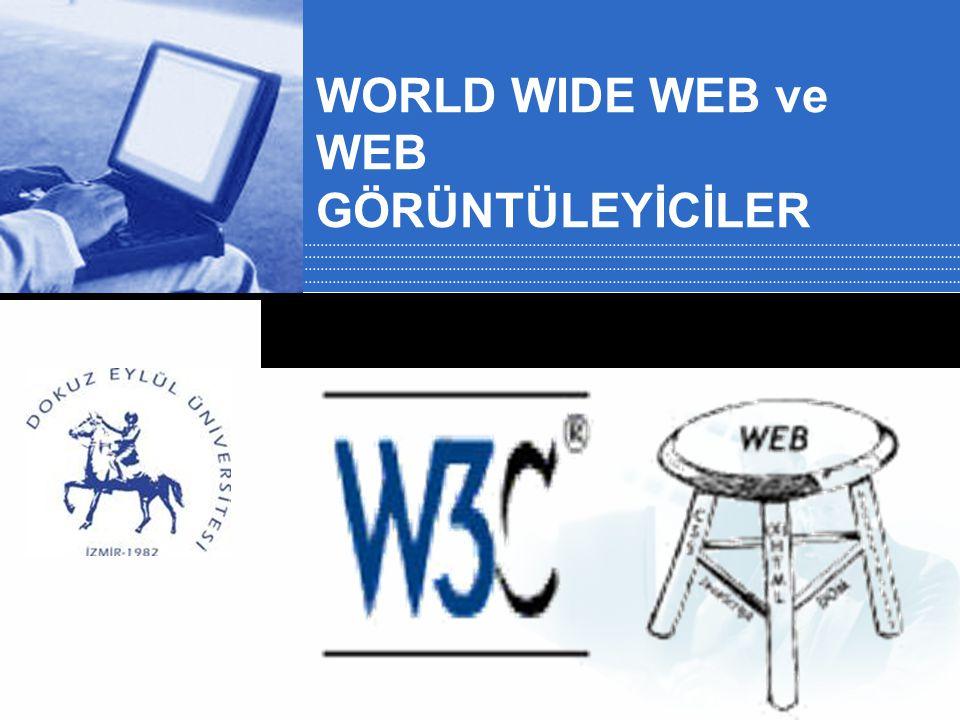 WORLD WIDE WEB ve WEB GÖRÜNTÜLEYİCİLER