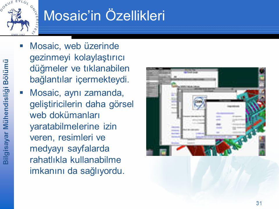 Mosaic'in Özellikleri