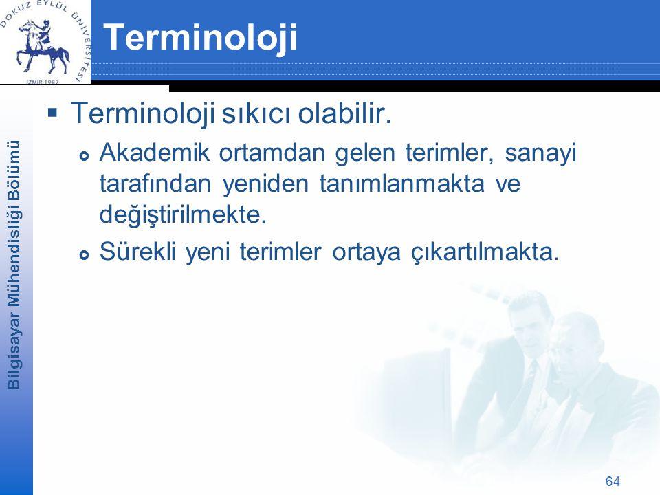 Terminoloji Terminoloji sıkıcı olabilir.