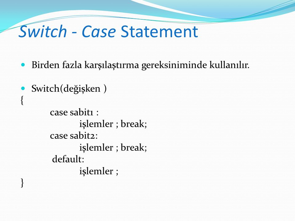 Switch - Case Statement