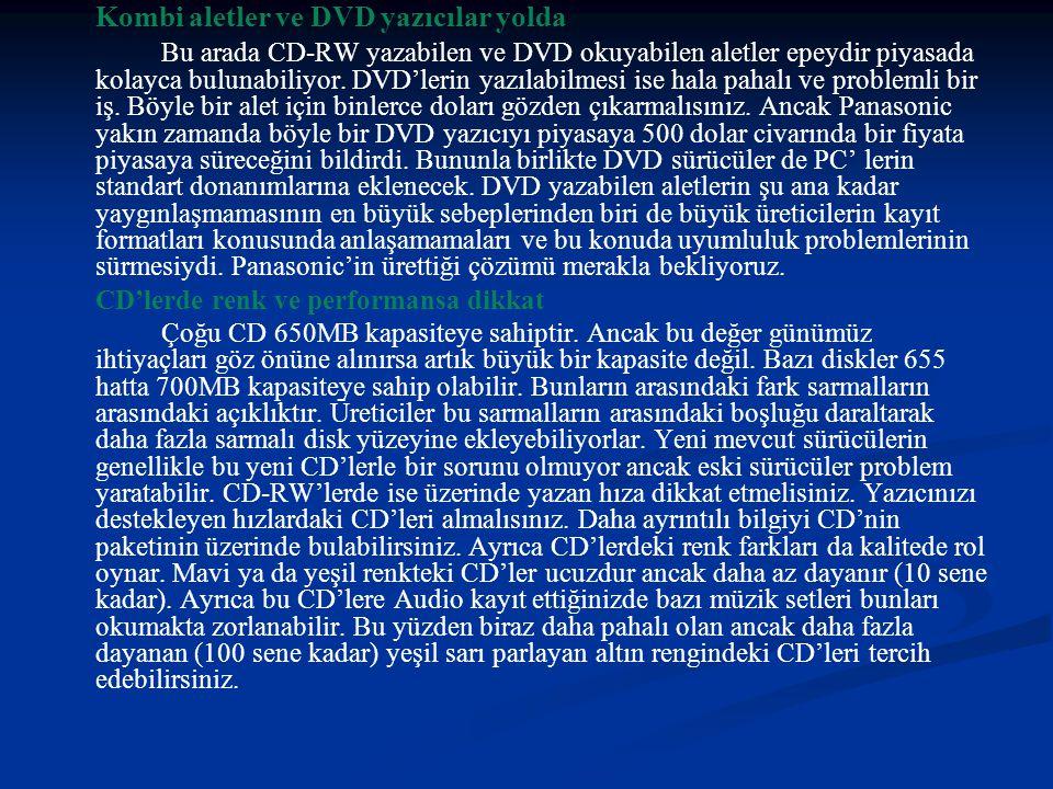 Kombi aletler ve DVD yazıcılar yolda