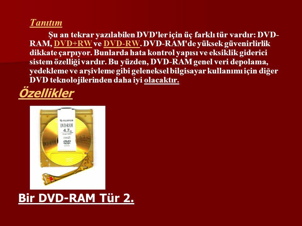 Özellikler Bir DVD-RAM Tür 2. Tanıtım