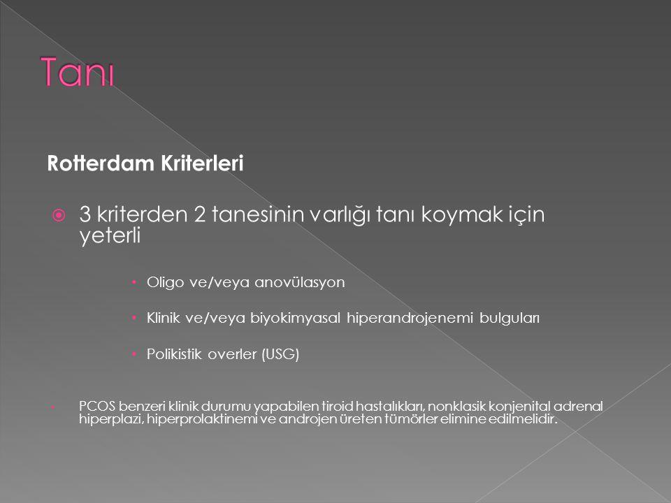 Tanı Rotterdam Kriterleri