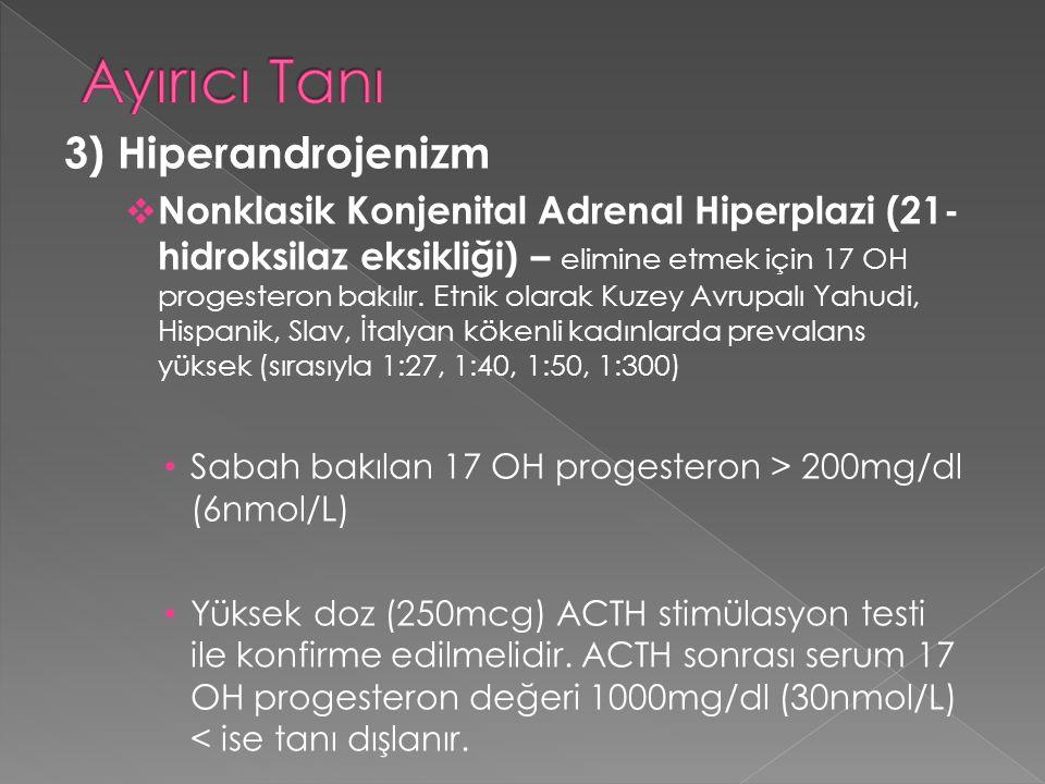 Ayırıcı Tanı 3) Hiperandrojenizm