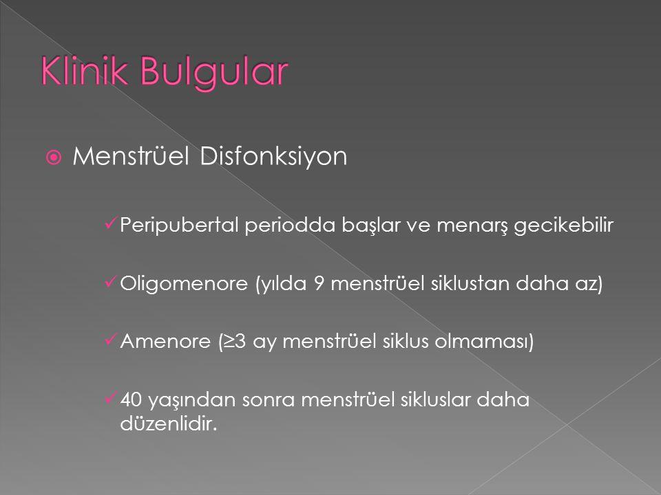 Klinik Bulgular Menstrüel Disfonksiyon