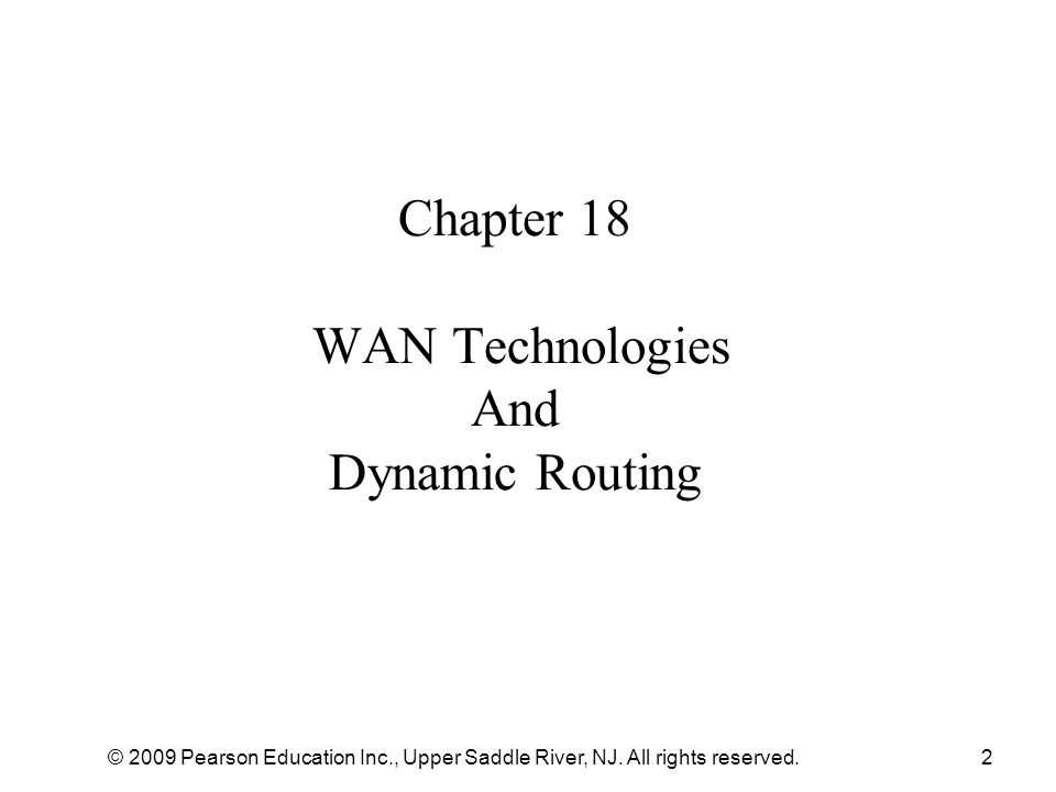 Chapter 18 WAN Technologies And Dynamic Routing