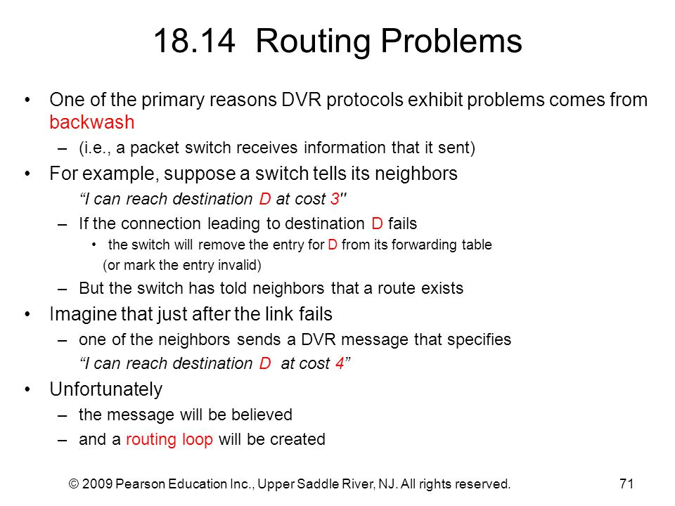 18.14 Routing Problems One of the primary reasons DVR protocols exhibit problems comes from backwash.