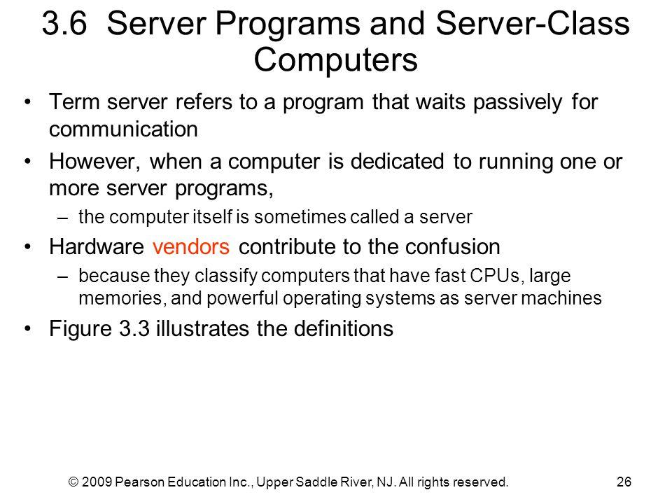3.6 Server Programs and Server-Class Computers