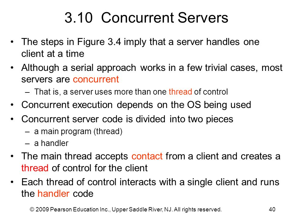 3.10 Concurrent Servers The steps in Figure 3.4 imply that a server handles one client at a time.