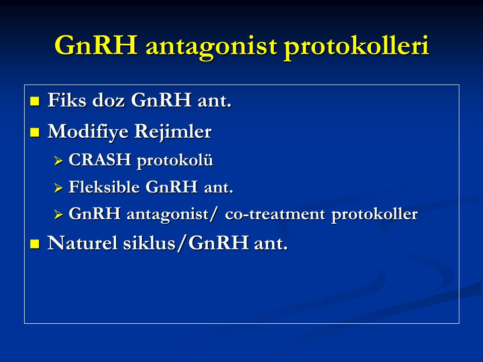 GnRH antagonist protokolleri