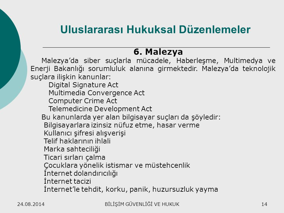 Uluslararası Hukuksal Düzenlemeler
