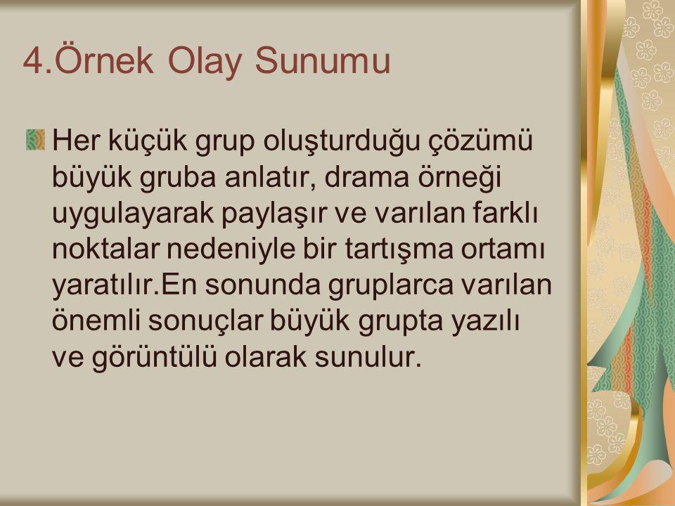 4.Örnek Olay Sunumu
