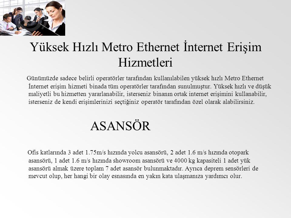 Yüksek Hızlı Metro Ethernet İnternet Erişim Hizmetleri