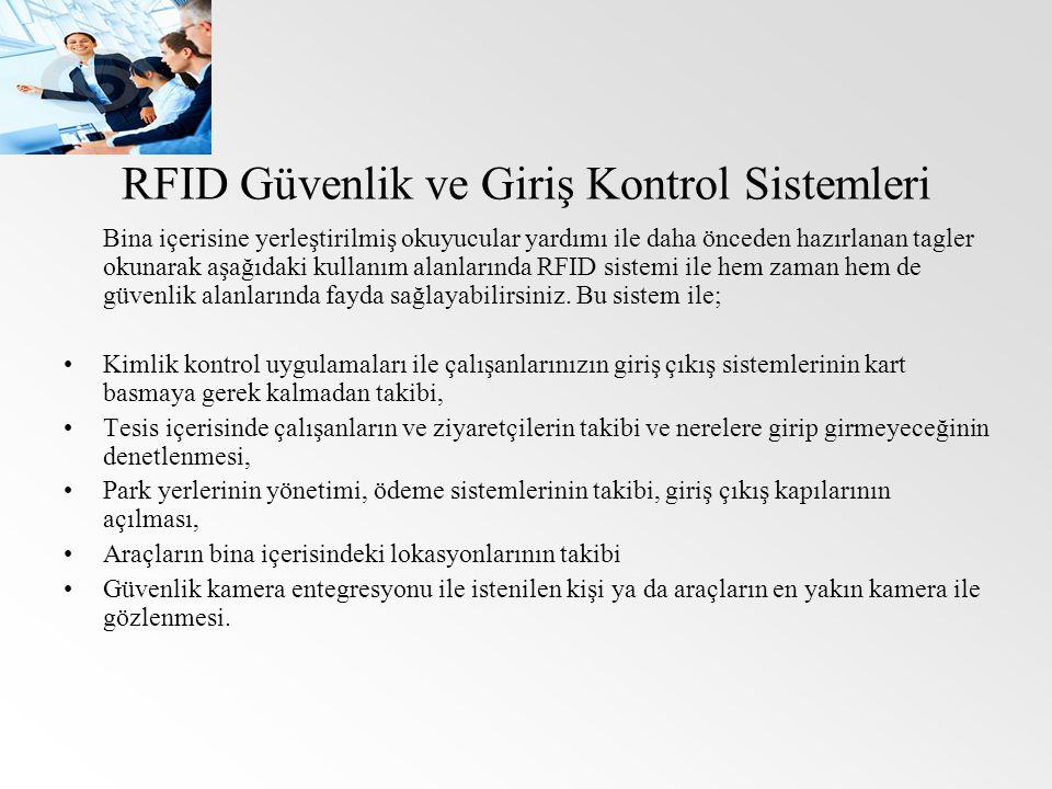 RFID Güvenlik ve Giriş Kontrol Sistemleri