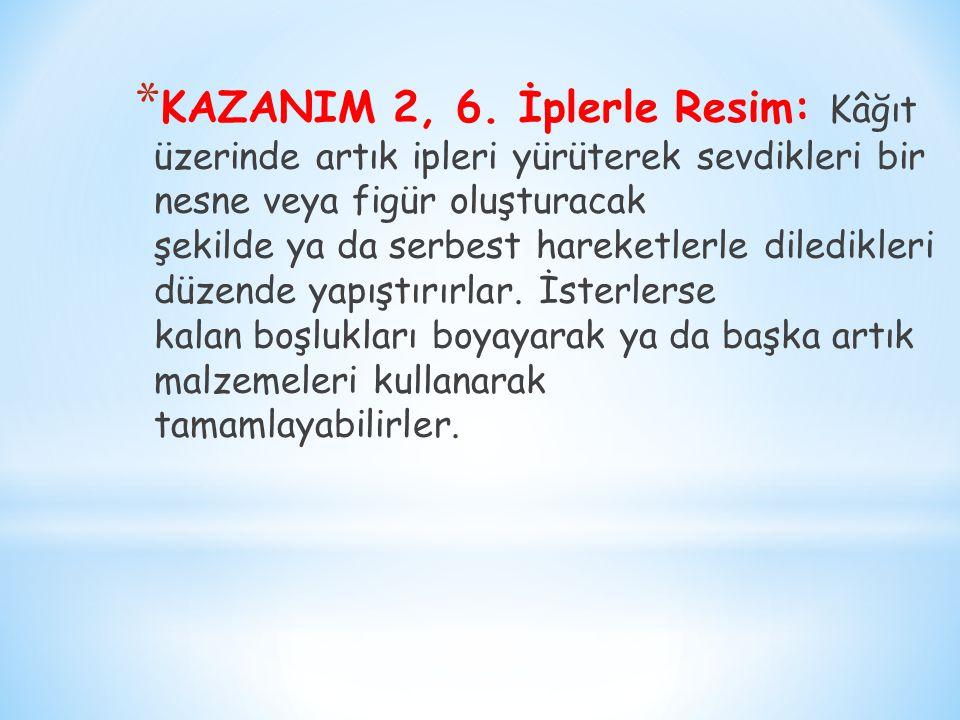 KAZANIM 2, 6.
