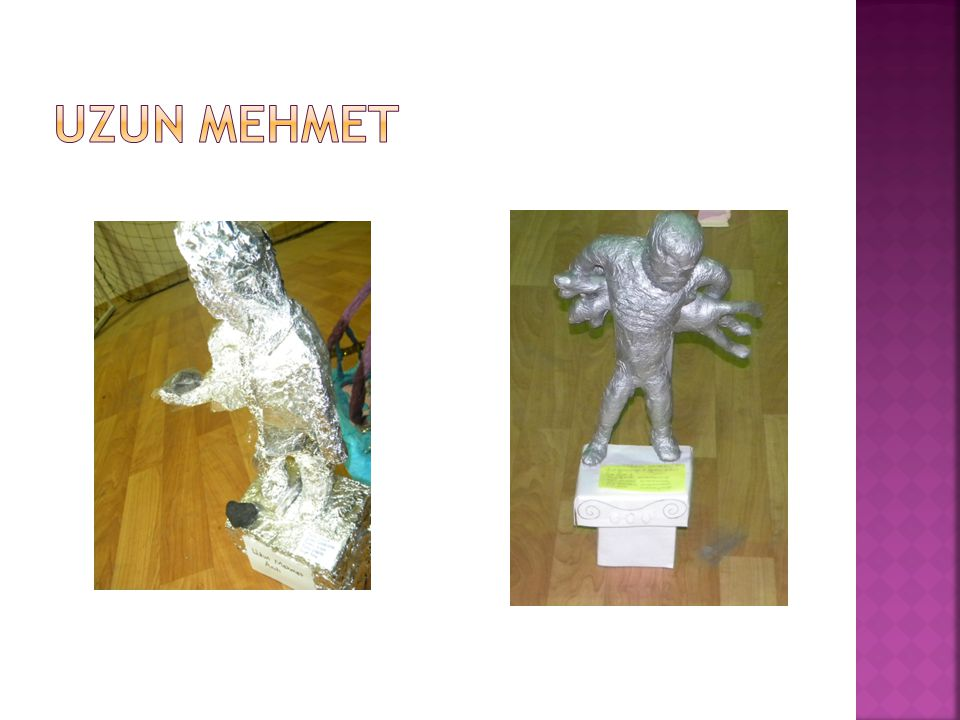UZUN MEHMET