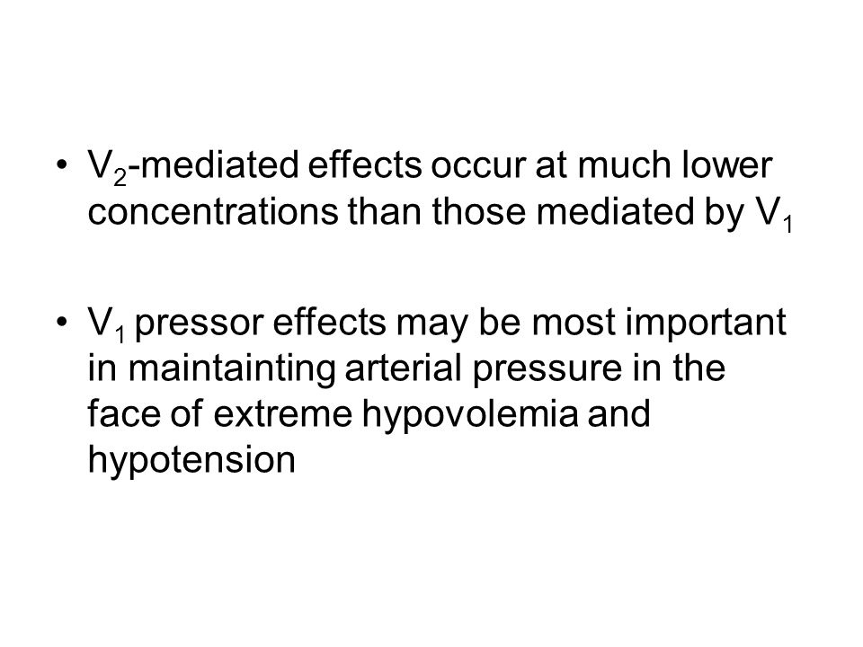 V2-mediated effects occur at much lower concentrations than those mediated by V1