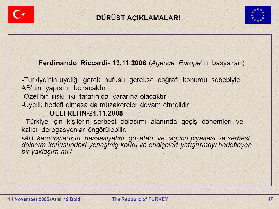 Ferdinando Riccardi- 13.11.2008 (Agence Europe'ın basyazarı)