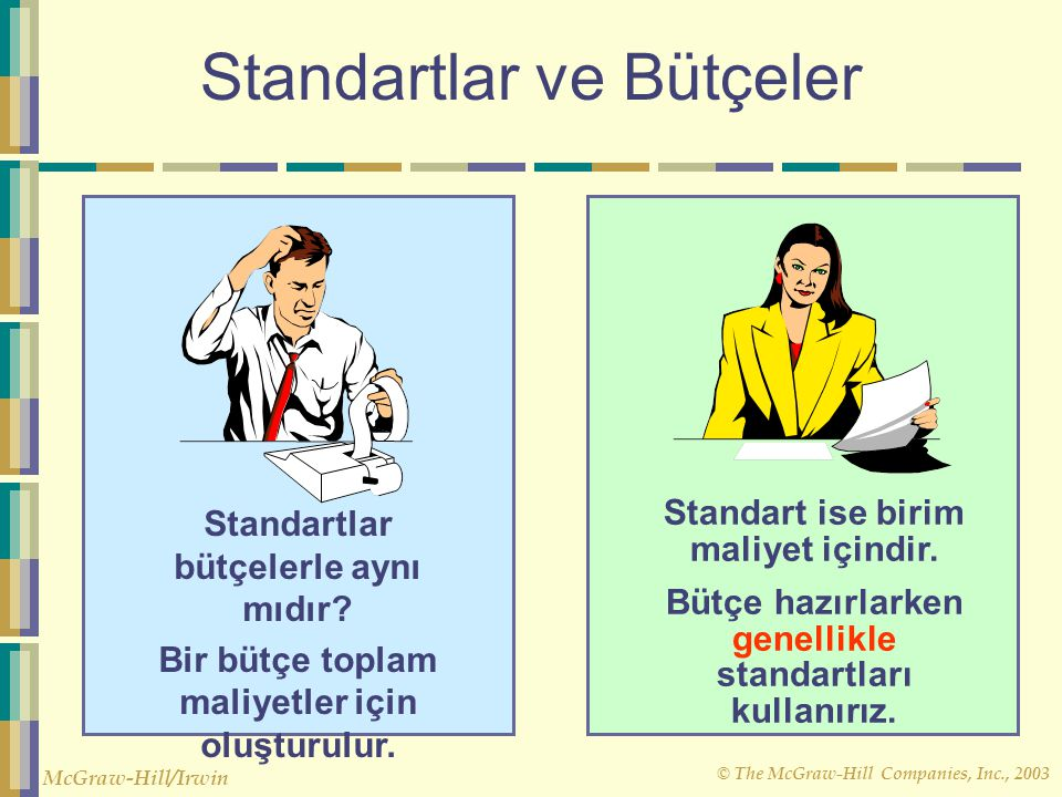 Standartlar ve Bütçeler