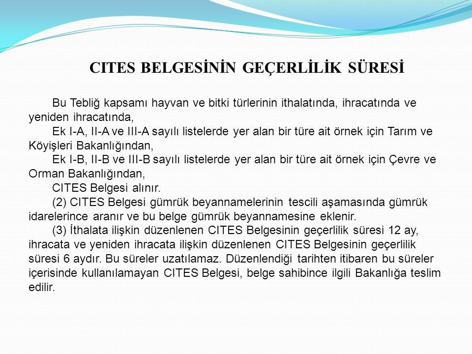 CITES BELGESİNİN GEÇERLİLİK SÜRESİ