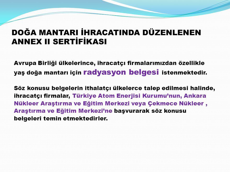 DOĞA MANTARI İHRACATINDA DÜZENLENEN ANNEX II SERTİFİKASI