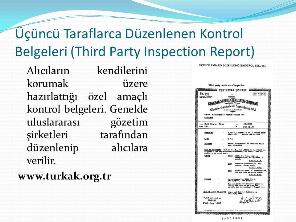 Üçüncü Taraflarca Düzenlenen Kontrol Belgeleri (Third Party Inspection Report)