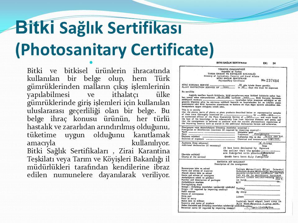 Bitki Sağlık Sertifikası (Photosanitary Certificate)
