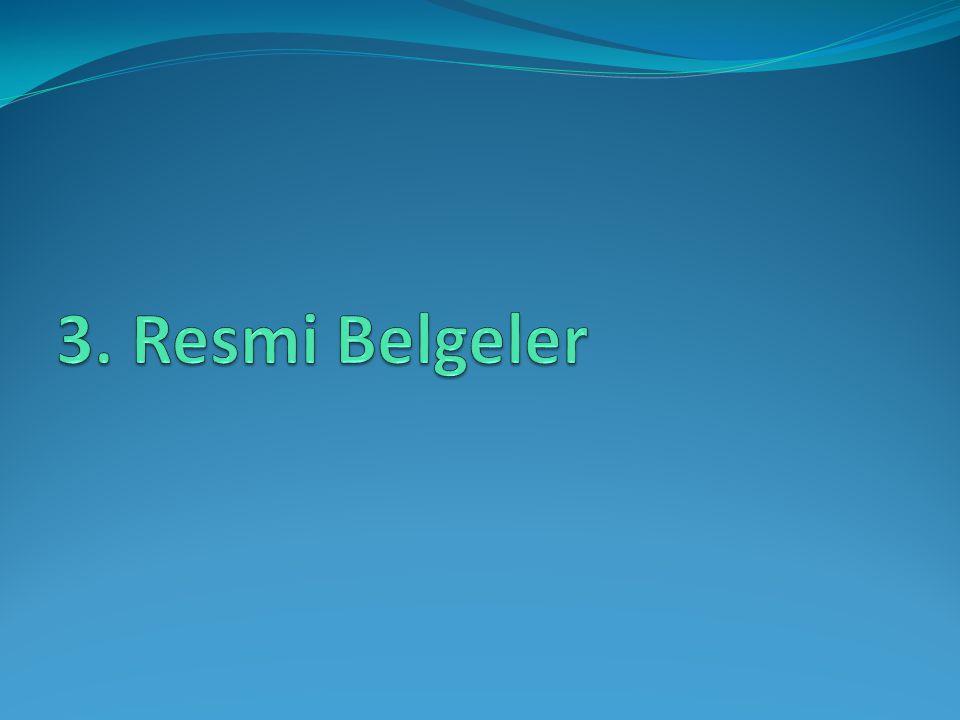 3. Resmi Belgeler