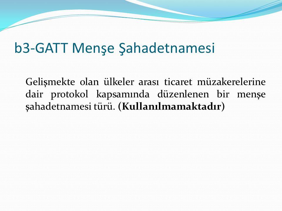 b3-GATT Menşe Şahadetnamesi