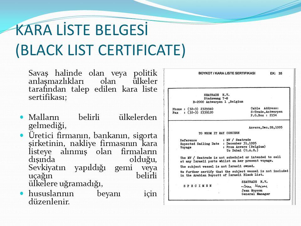 KARA LİSTE BELGESİ (BLACK LIST CERTIFICATE)