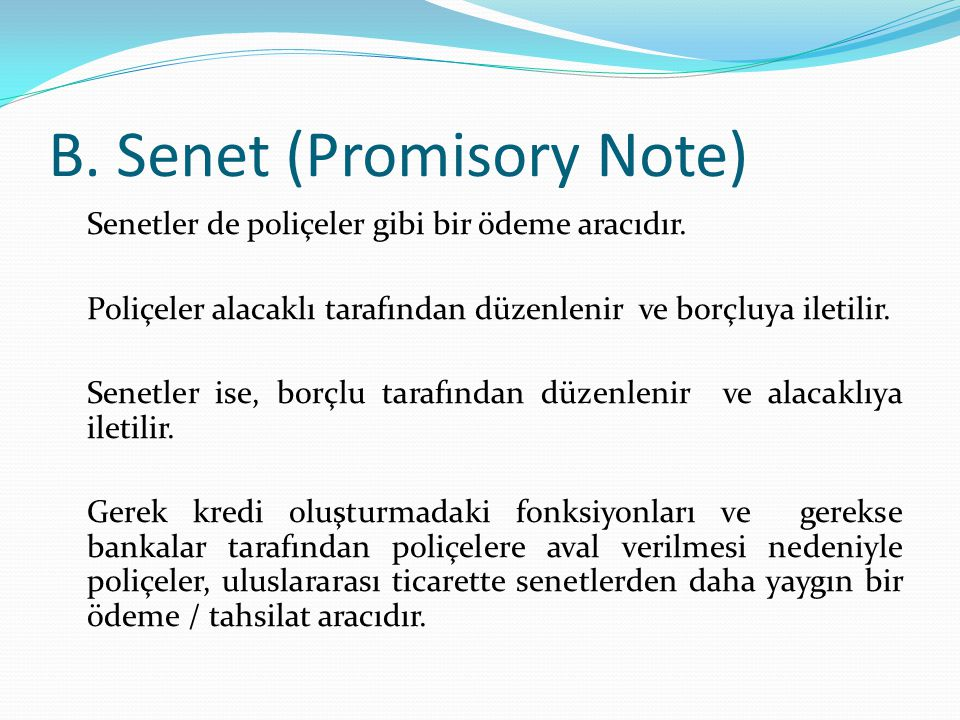 B. Senet (Promisory Note)