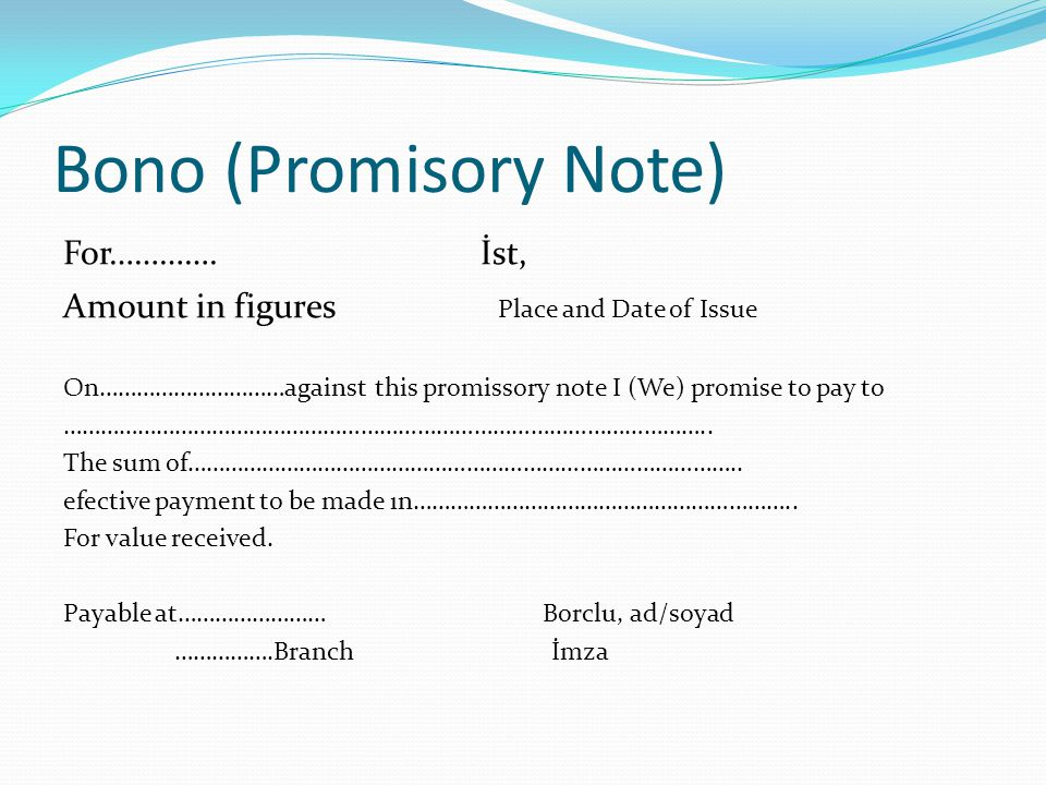 Bono (Promisory Note) For…………. İst,