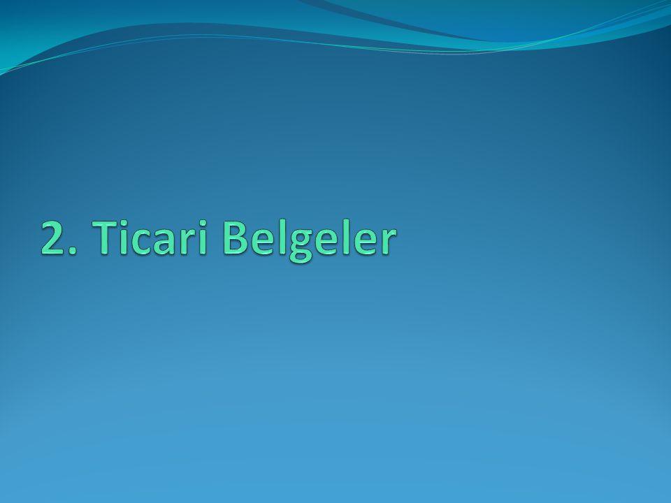 2. Ticari Belgeler