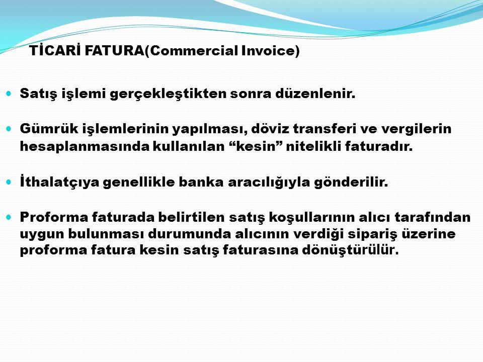 TİCARİ FATURA(Commercial Invoice)