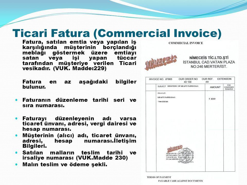Ticari Fatura (Commercial Invoice)