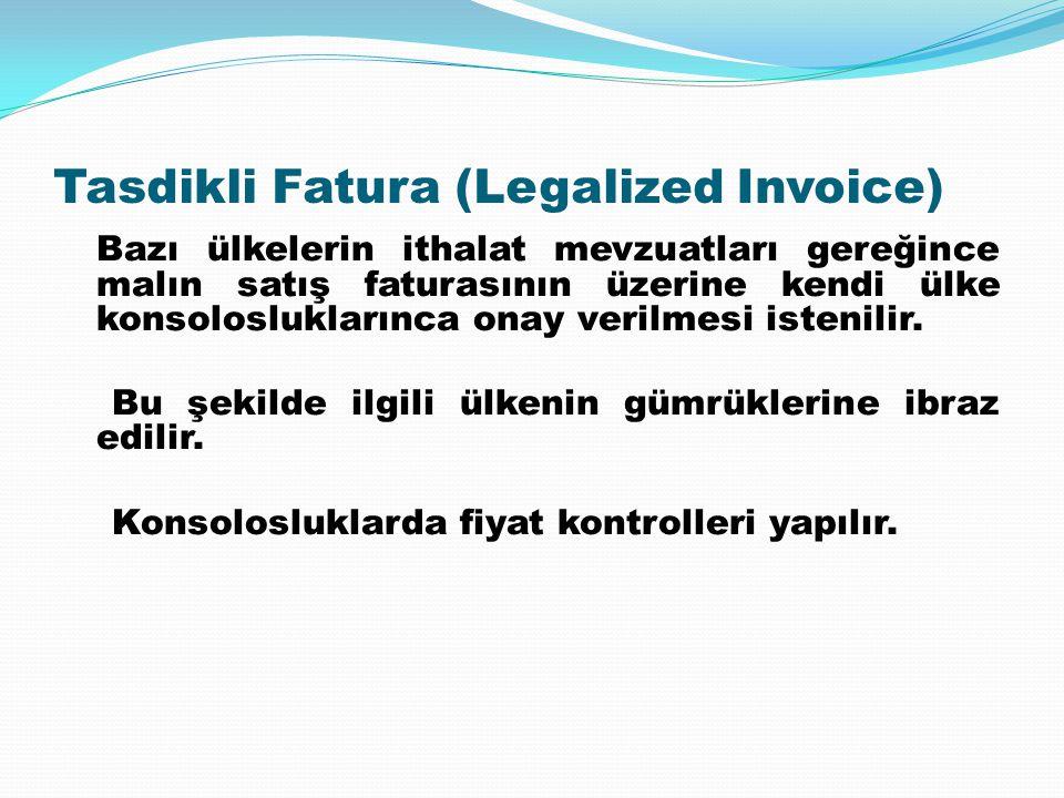 Tasdikli Fatura (Legalized Invoice)
