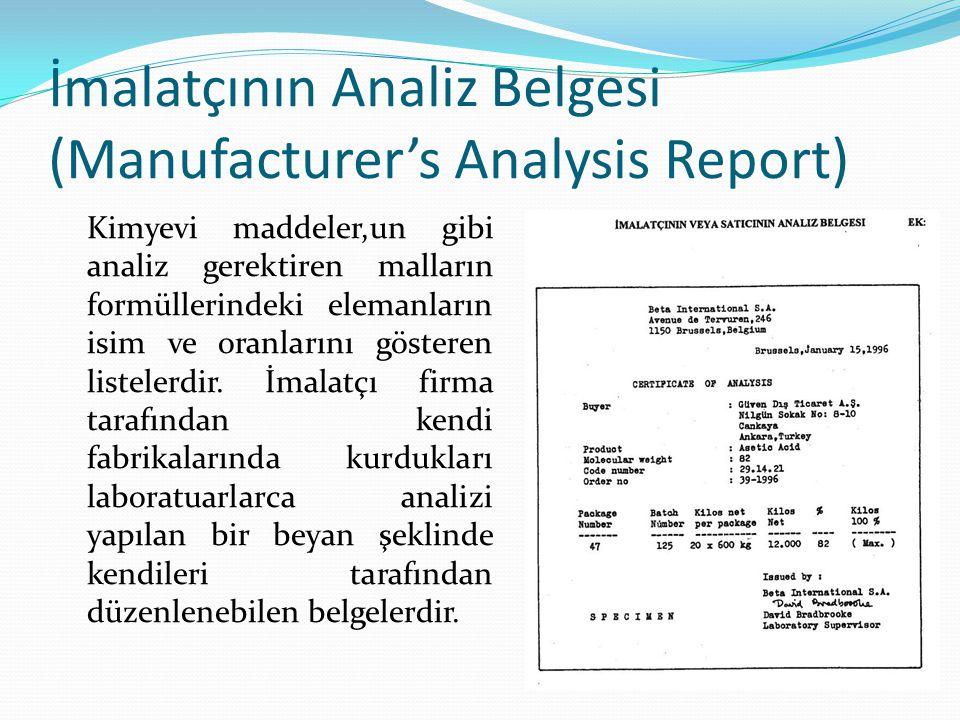 İmalatçının Analiz Belgesi (Manufacturer's Analysis Report)