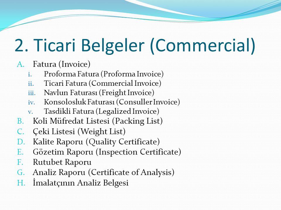 2. Ticari Belgeler (Commercial)