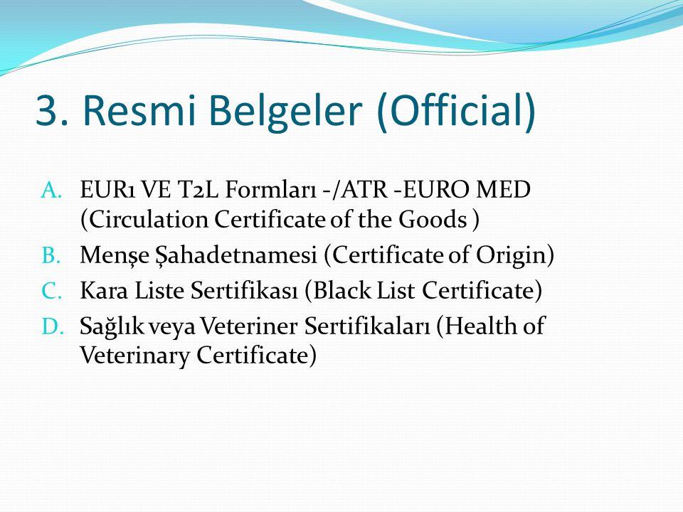 3. Resmi Belgeler (Official)