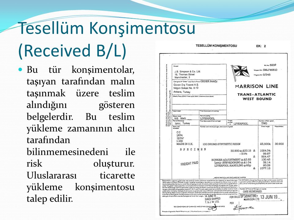 Tesellüm Konşimentosu (Received B/L)