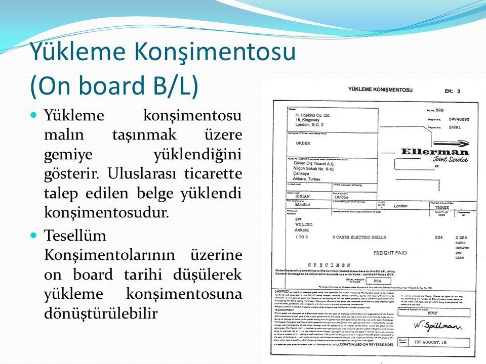 Yükleme Konşimentosu (On board B/L)