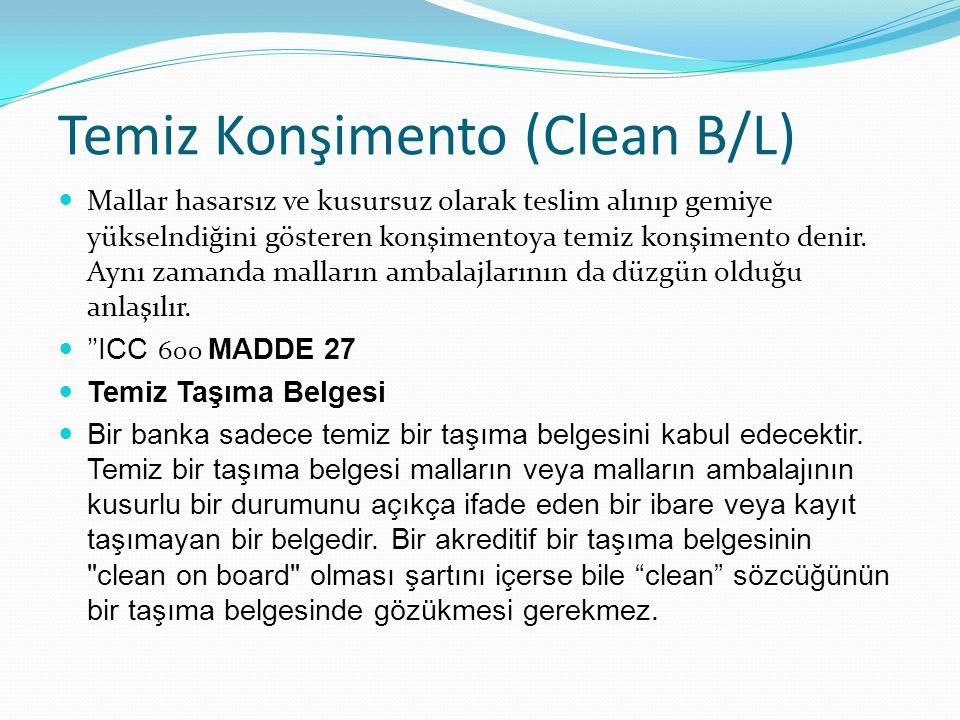 Temiz Konşimento (Clean B/L)