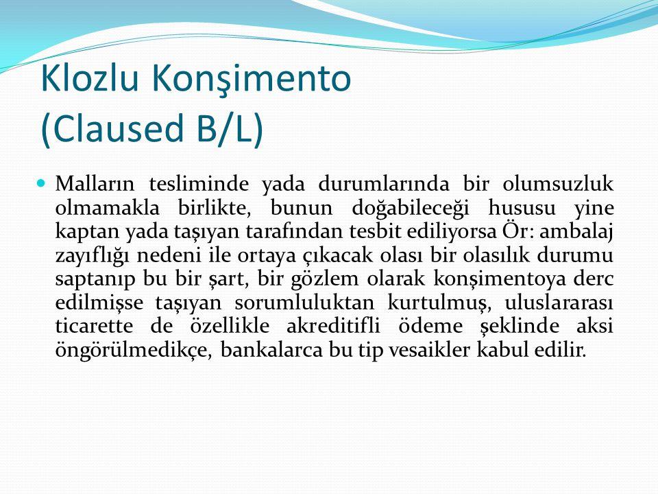 Klozlu Konşimento (Claused B/L)