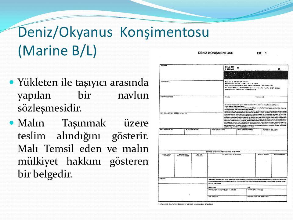 Deniz/Okyanus Konşimentosu (Marine B/L)