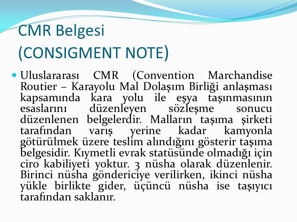 CMR Belgesi (CONSIGMENT NOTE)