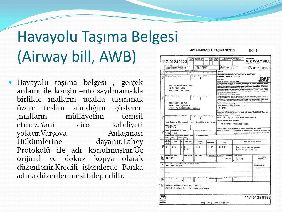Havayolu Taşıma Belgesi (Airway bill, AWB)